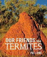 Our Friends the Termites