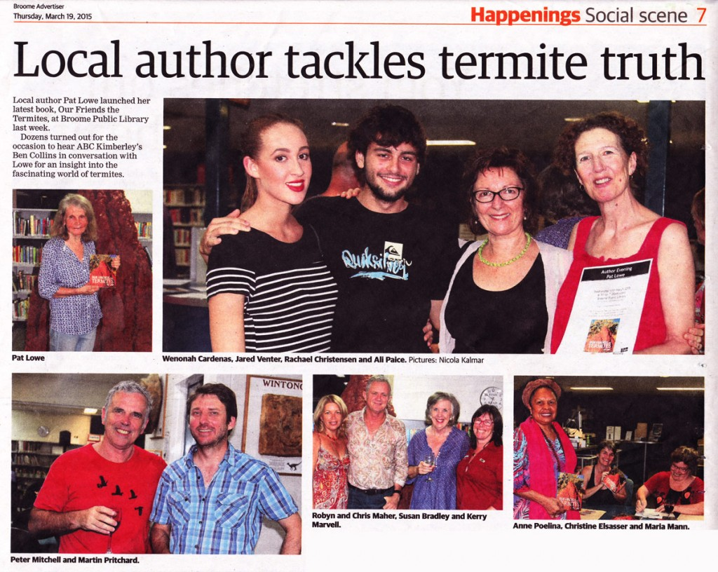 Backroom Press Events :  In March 2015  we launched a new title 'Our Friends the Termites'