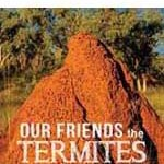 Our Friends the Termites Broome discount book publisher