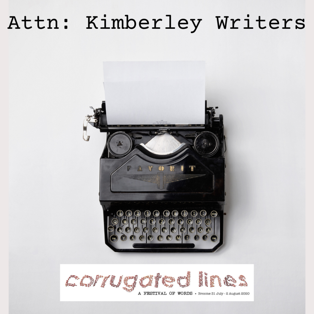 Attention Kimberley Writers