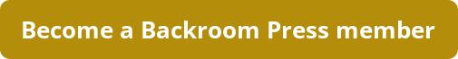 Become a Backroom Press member